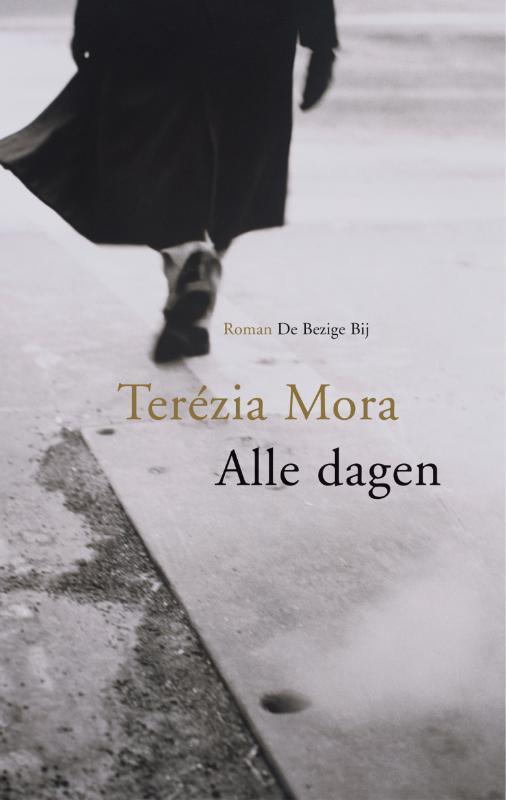 Terézia Mora - Alle dagen