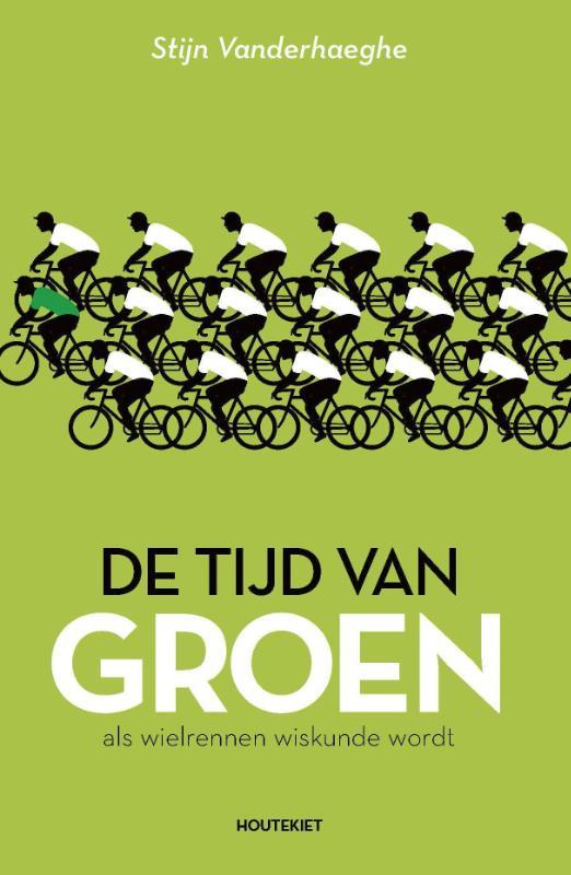 Stijn Vanderhaeghe - De tijd van groen als wielrennen wiskunde wordt