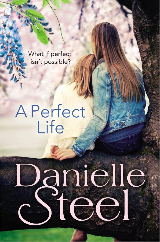 Steel, Danielle - A Perfect Life