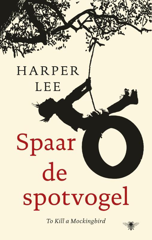 Harper Lee - Spaar de spotvogel