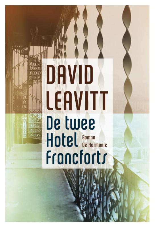 David Leavitt - De twee hotel Francforts