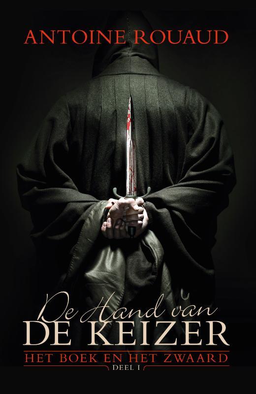 Antoine Rouaud - De hand van de keizer #1