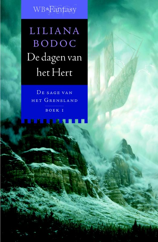 Liliana Bodoc - De dagen van het Hert De sage van het Grensland - Boek I