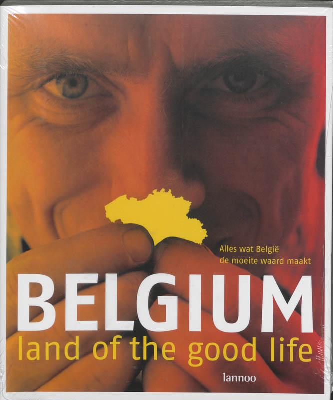 Belgium  land of the good life