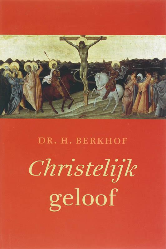 A. Berkhof - Christelijk geloof