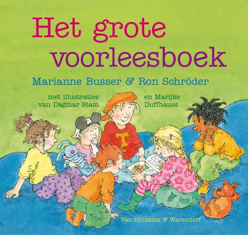 Marianne Busser, Ron Schröder - Het grote voorleesboek