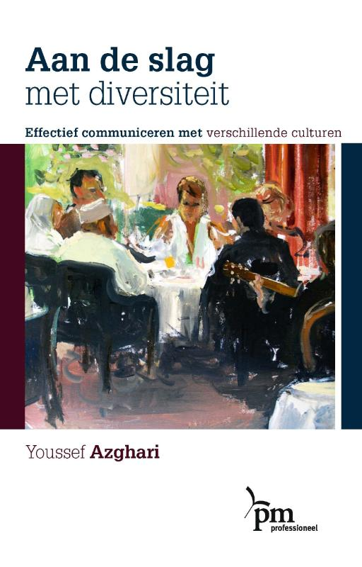 Y. Azghari, Youssef Azghari - Aan de slag met diversiteit effectief communiceren met verschillende culturen
