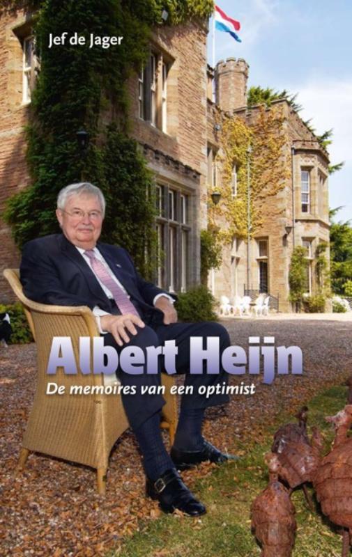 Jef De Jager - Albert Heijn de memoires van een optimist