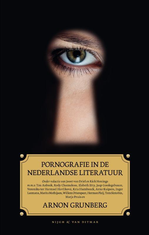 - Pornografie in de Nederlandse literatuur onder redactie van Rick van Driel en Joost Honings