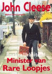 Robert Gore Langton., Bob Snoijink - John Cleese minister van rare loopjes