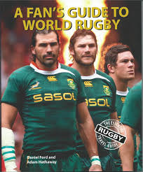 Daniel Ford, Adam Hathaway - A Fan's Guide to World Rugby The Essential Rugby Travel Guide
