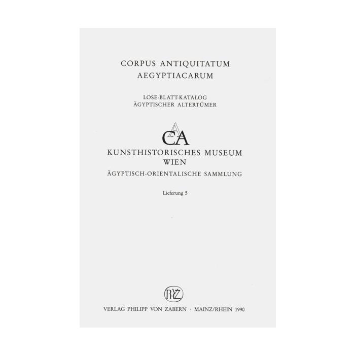 Miroslav Verner - Corpus antiquitatum Aegyptiacarum Altägyptische Särge in den Museen und Sammlungen der Tschechoslowakei