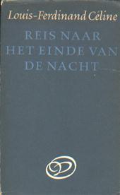 Louis-Ferdinand Céline - Reis naar het einde van de nacht.