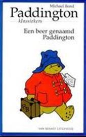 Michael Bond, Peggy Fortnum, Mariska Hammerstein - Een beer genaamd Paddington