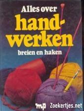 Unknown - Alles over handwerken breien en haken