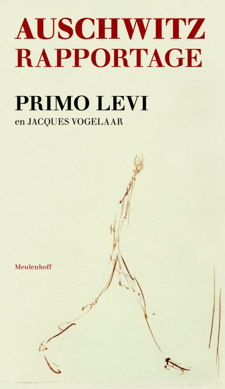 P. Levi, L. De Benedetti - Auschwitz-rapportage