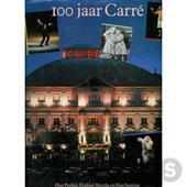 Han Peekel, Fridtjof Meerlo, Han Santing - 100 jaar Carré