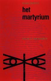 Elias Canetti, Jacques Hamelink - Het martyrium