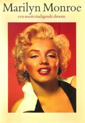 Marilyn Monroe, Guus Luijters - Marilyn Monroe een nooit eindigende droom