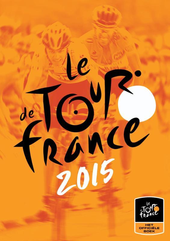 Christian-Louis Eclimont - De Tour de France - Het officiële boek!