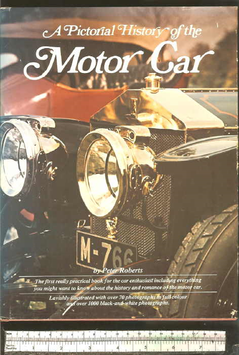 Peter Roberts - A Pictorial History of the Motor Car