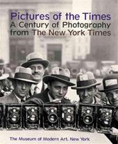 WILLIAM SAFIRE, SUSAN KISMARIC - Pictures of the Times. A Century of Photography from the New York Times