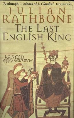 JULIAN RATHBONE - The last English king