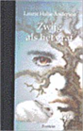 Laurie Halse Anderson, Hans Heesen - Zwijg als het graf