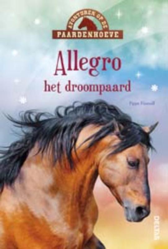 Pippa Funnell - Avonturen op de paardenhoeve - Allegro het droompaard het droompaard