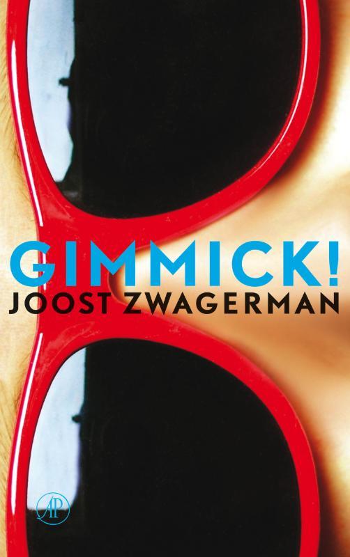 Joost Zwagerman - Gimmick !