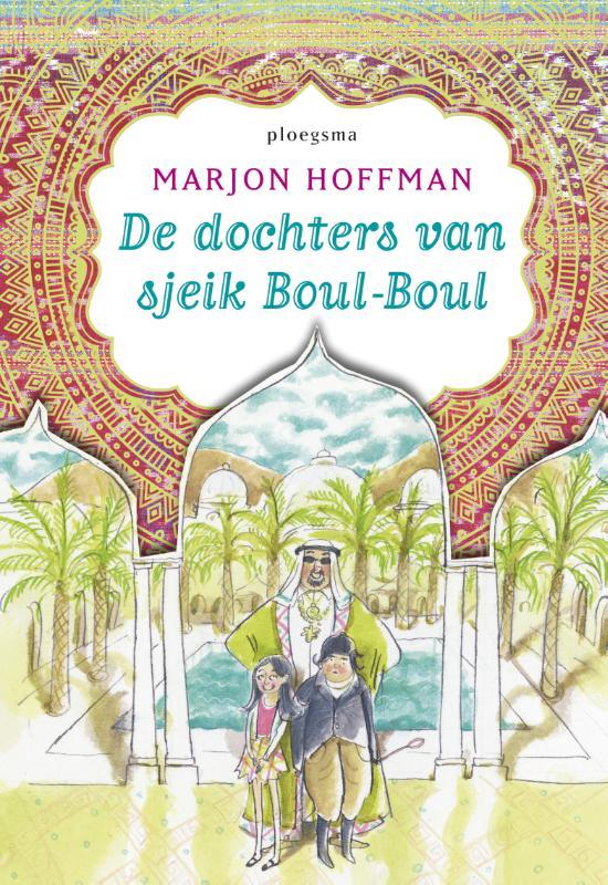 MARJON HOFFMAN - De dochters van sjeik Boul-Boul