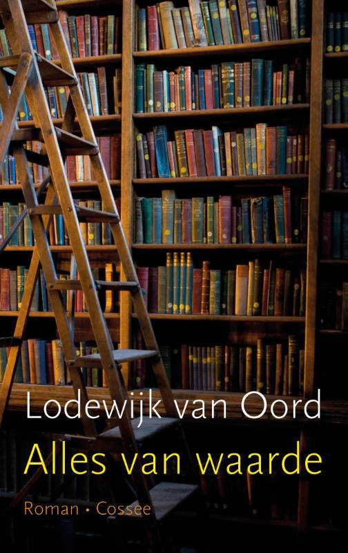 Lodewijk van Oord - Alles van waarde