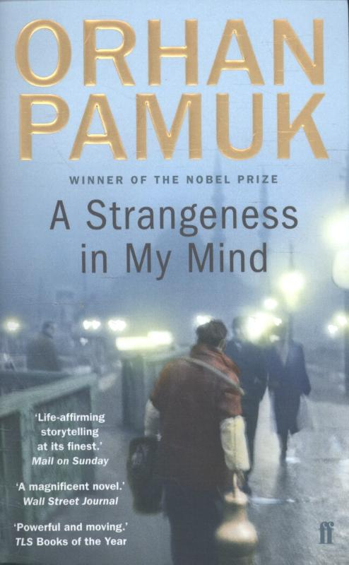Pamuk, Orhan - A Strangeness in My Mind