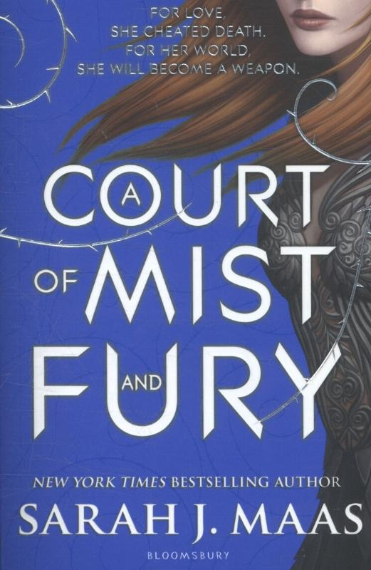 Maas, Sarah J. - A Court of Mist and Fury