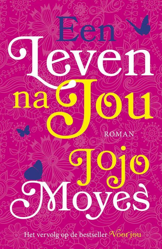 Jojo Moyes - Een leven na jou