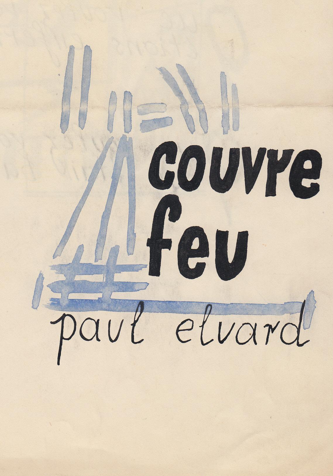 CLAUS, Hugo - Hugo Claus / Paul Eluard ? Couvre feu Origineel handschrift