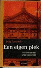 Sera Anstadt - Een eigen plek verhalen van een opgejaagde jeugd