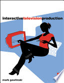 Mark Gawlinski - Interactive Television Production