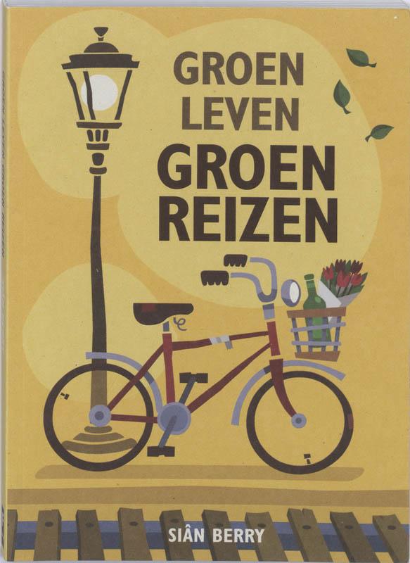 Groen leven / Groen reizen ...