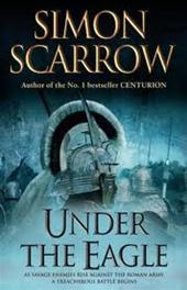 Simon Scarrow - Under the Eagle