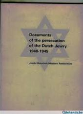 JOODS HISTORISCH MUSEUM (AMSTERDAM, NETHERLANDS) - Documents of the persecution of the Dutch Jewry 1940-1945
