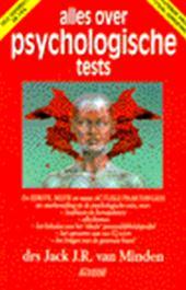 Jack J.R. van Minden - Alles over psychologische tests 15e druk, totaal vernieuwd