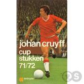 Johan Cruyff, John Drieskens - Cupstukken 71/72