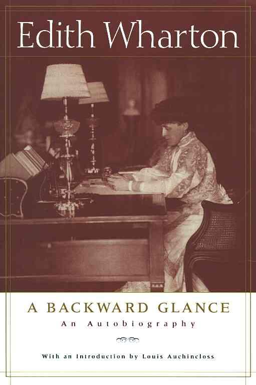 Edith Wharton - A Backward Glance An Autobiography