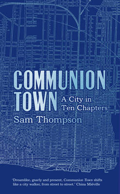 Sam Thompson - Communion Town
