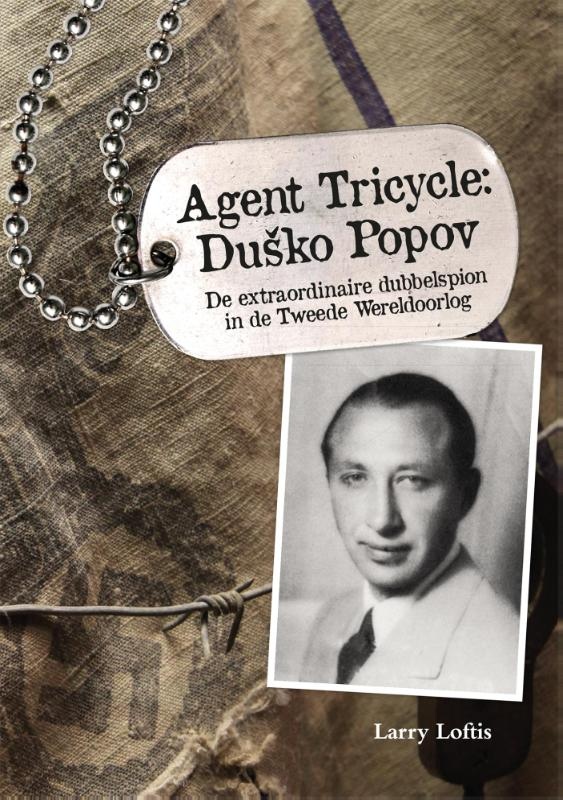 Agent Tricycle: Dusko Popov...