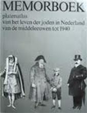 MOZES HEIMAN GANS - Memorboek. Platenatlas van het leven der joden in Nederland van de middeleeuwen tot 1940