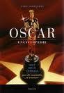 Ward Verrijcken, Ann Jooris - Oscar: Hollywoods held? het hele verhaal