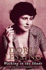 Doris May Lessing - Walking in the shade volume two of my autobiography, 1949-1962