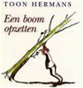 Toon Hermans - Een boom opzetten